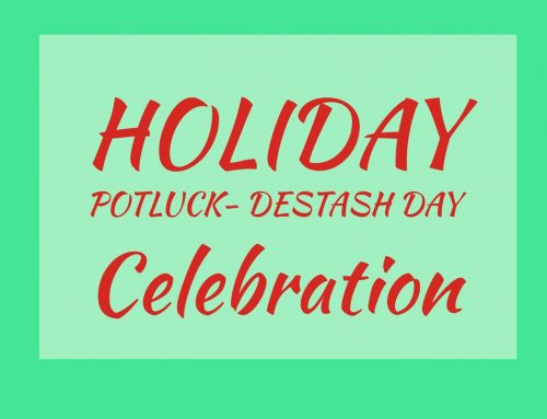 RESCHEDULED – Pot Luck and Destash Day – Jan Meeting